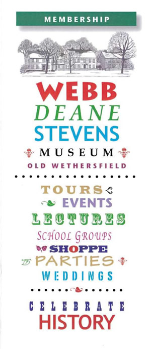 Become a member to the Webb Deane Stevens Museum